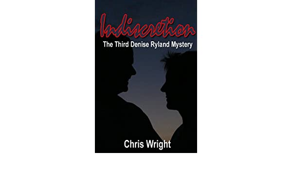 Indiscretion: The Third Denise Ryland Mystery (Hurricane Denise Book 3)