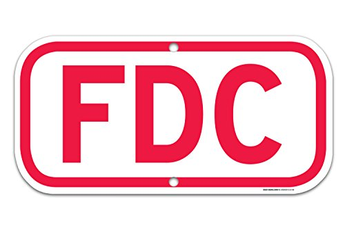 FDC Red Sign 6 x 12 .40 Aluminum, For Indoor or Outdoor Use -USA Made Of Rust Free Aluminum-UV Printed With Professional Graphics-Easy To Mount Indoors & Outdoors By SIGO SIGNS
