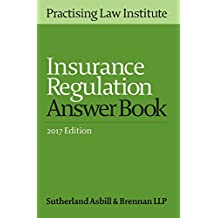 Insurance Regulation Answer Book (2017 Edition)
