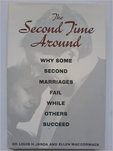 Buy Second Time Around: Why Some Second Marriages Fail While