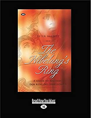 Array - the nibelung u0027s ring  a guide to wagner u0027s der ring des      rh   amazon ae