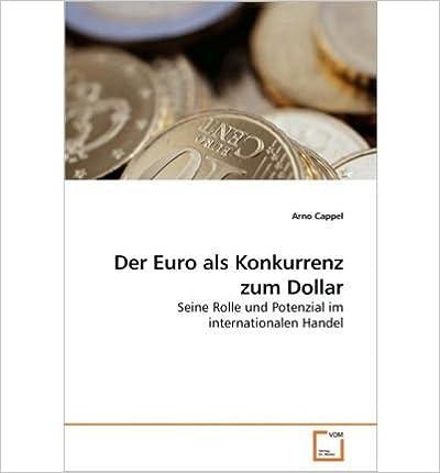Book Der Euro ALS Konkurrenz Zum Dollar (Paperback)(German) - Common
