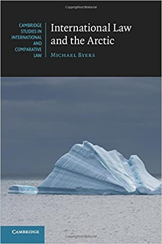 International Law and the Arctic (Cambridge Studies in ...