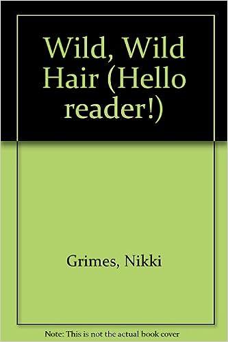 Read online Wild, Wild Hair (Hello Reader Series) PDF