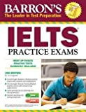 img - for Lin Lougheed: Barron's Ielts Practice Exams with Audio CDs, 2nd Edition : International English Language Testing System (Paperback - Revised Ed.); 2013 Edition book / textbook / text book