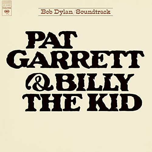 Album Art for Pat Garrett & Billy The Kid by Bob Dylan