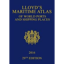 Lloyd's Maritime Atlas of World Ports and Shipping Places 2016