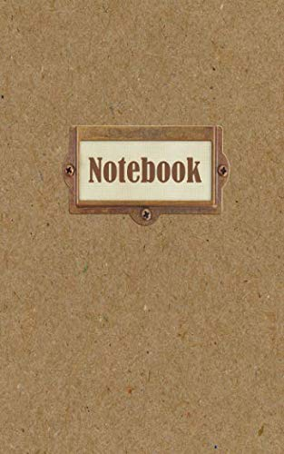 (Notebook: Ruled Journal - Small (5x8 inch) with 100 Numbered Pages - Soft Matte Cover - Printed Chipboard Bronze Label)