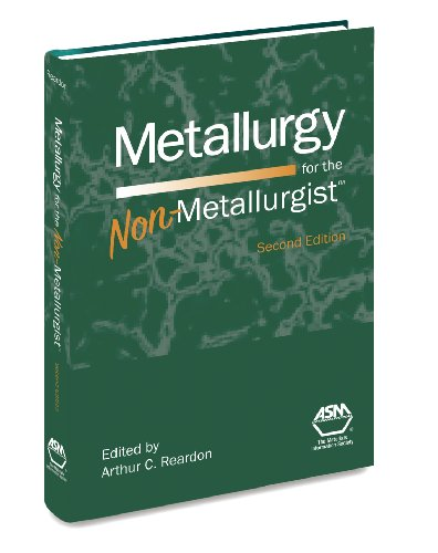 Metallurgy for the Non-Metallurgist, Second Edition(05306G)