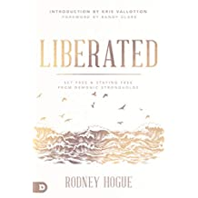 Liberated: Set Free and Staying Free from Demonic Strongholds (English Edition)