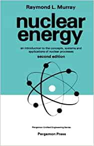 Nuclear energy an introduction to the concepts systems and nuclear energy an introduction to the concepts systems and applications of nuclear processes unified engineering 2nd edition fandeluxe Images