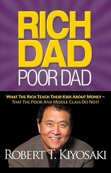 Rich Dad Poor Dad by [Kiyosaki, Robert T.]