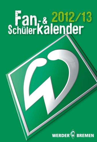werder-bremen-fan-und-schlerkalender-2012-13