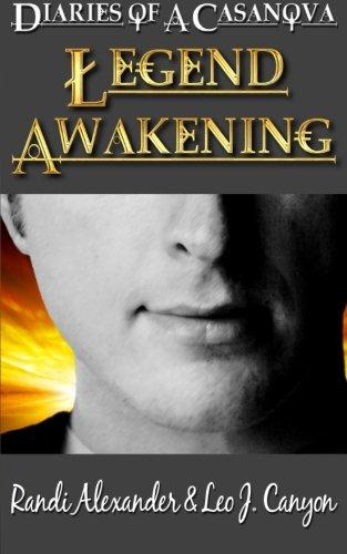 Read Online Legend Awakening (Diaries of a Casanova) (Volume 1) ebook