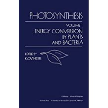 Photosynthesis V1: Energy Conversion by Plants and Bacteria (Cell Biology)