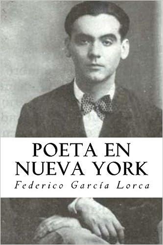Poeta en Nueva York: Amazon.es: Lorca, Federico García, Jonson, Will: Libros