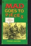 Mad Goes to Pieces, Frank Jacobs, 0446305952