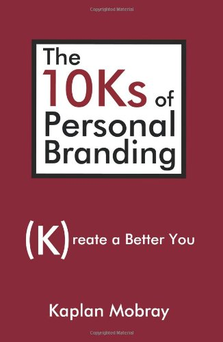 10KS OF PERSONAL BRANDING, THE