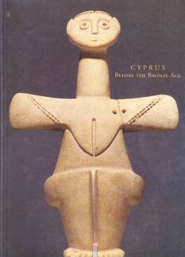 Cyprus Before the Bronze Age: Art of the Chalcolithic Period by Brand: Oxford University Press, USA