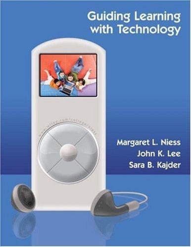 Guiding Learning with Technology by Niess Margaret L. Lee John K. Kajder Sara B. (2007-08-17) Paperback