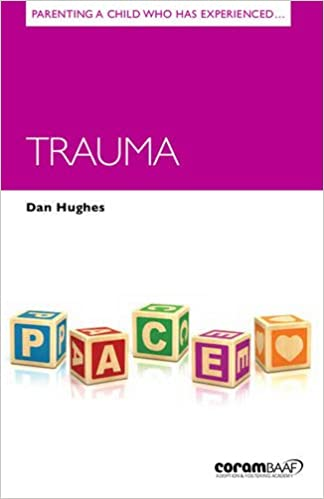 Parenting a Child Who Has Experienced Trauma (Parenting Matters)