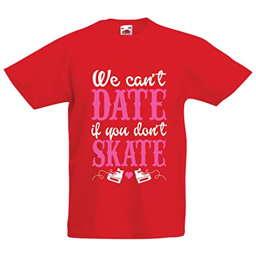 T Shirts for Kids No Skate, No Date - Cool Slogan Gift, Funny Dating Quotes (5-6 Years Red Multi Color) (Cruz Half Helmet)