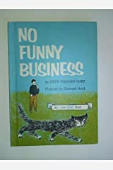 No Funny Business (An I Can Read Book) Hardcover