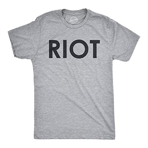 Riot T shirt Funny Shirts for Men Political Novelty Tees