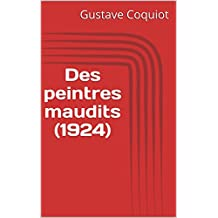 Des peintres maudits (1924) (French Edition)