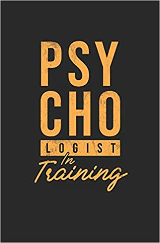 Psychologist In Training: Psychology Student Planner 2019