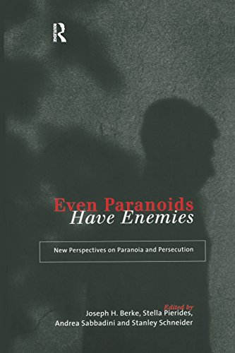 Even Paranoids Have Enemies: New Perspectives on Paranoia and Persecution