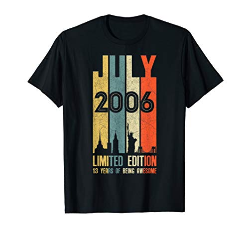 July 2006 T Shirt 13 Year Old Shirt 2006 Birthday Gift -