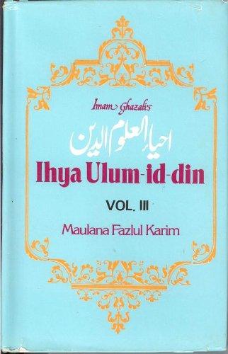 Imam Gazzali's Ihya Ulum-Id-Din - Vol. III (3)