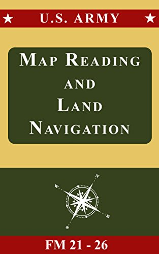 Us Army Map Reading - Us army guide to map reading and navigation