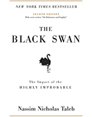 """The Black Swan: Second Edition: The Impact of the Highly Improbable: With a New Section: """"on Robustness and Fragility"""": 2"""