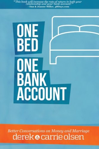 One Bed  One Bank Account  Better Conversations On Money And Marriage