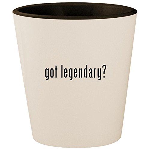 (got legendary? - White Outer & Black Inner Ceramic 1.5oz Shot Glass)