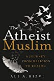 buy book  The Atheist Muslim: A Journey from Religion to Reason
