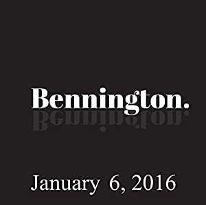 Bennington, January 6, 2016 Radio/TV Program