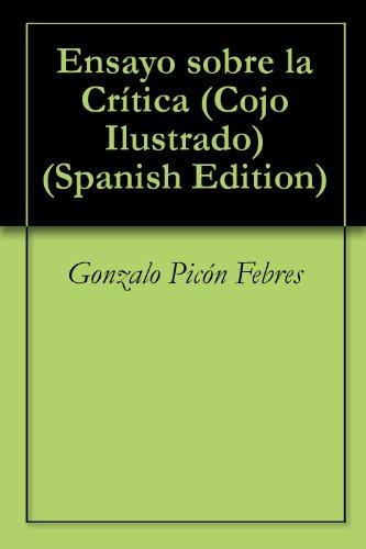 Descargar Libro Ensayo Sobre La Crítica Gonzalo Picón Febres
