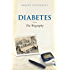 Diabetes: The Biography (Biographies of Disease)