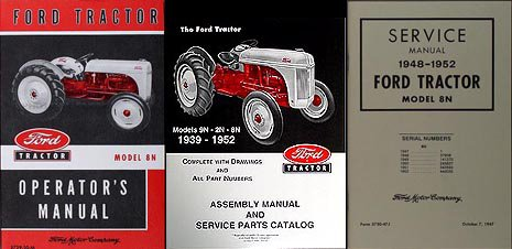 Ford Tractor Repair Manual (Ford 8N Tractor 3 Manual SET Owner's/Repair/Assembly Reprint)