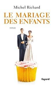 """Afficher """"Le mariage des enfants"""""""