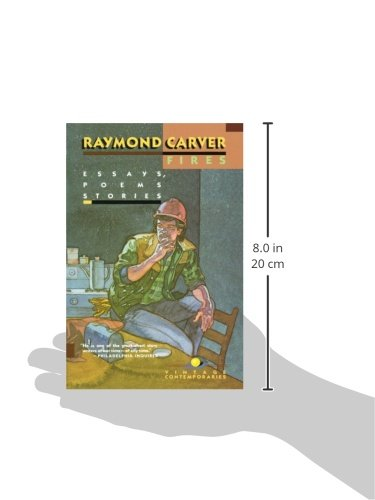 fires essays poems stories raymond carver  fires essays poems stories raymond carver 9780679722397 com books