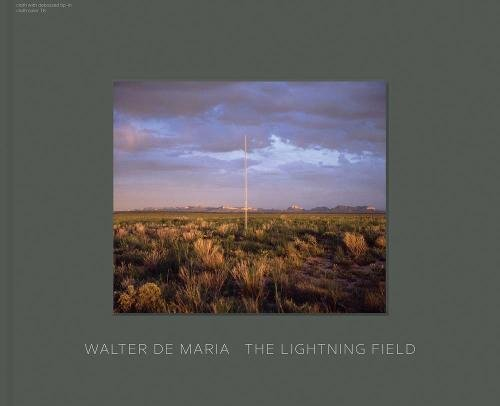 Walter De Maria: The Lightning Field