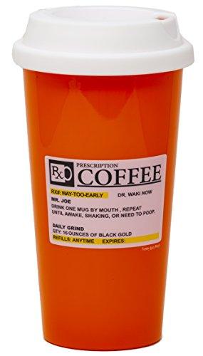 Funny Guy Mugs Prescription Travel Tumbler, Orange, 16-Ounce