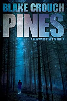 Pines by Blake Crouch science fiction and fantasy book and audiobook reviews