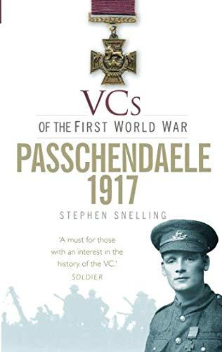 VCs of the First World War: Passchendaele 1917 pdf
