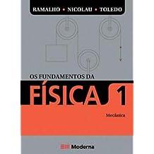 Os Fundamentos da Física. Mecânica - Volume 1