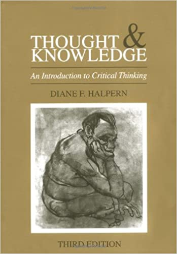 thought and knowledge an introduction to critical thinking